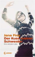 Jana Frey: Der Kuss meiner Schwester ★★★