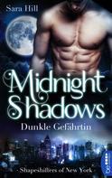 Sara Hill: Midnight Shadows - Dunkle Gefährtin ★★★★