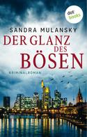 Sandra Mulansky: Der Glanz des Bösen: Ein Fall für Jabassy 1