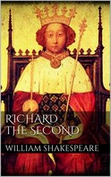 William Shakespeare: Richard the second