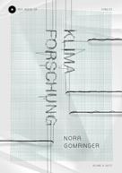 Nora Gomringer: Klimaforschung