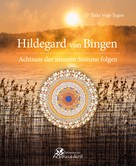 Jutta Vogt-Tegen: Hildegard von Bingen