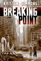 Kristen Simmons: Breaking Point ★★★★★