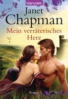 Janet Chapman: Mein verräterisches Herz ★★★★