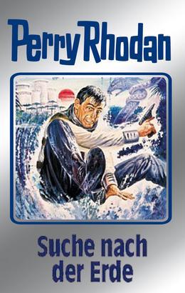 Perry Rhodan 78: Suche nach der Erde (Silberband)