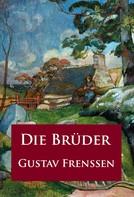 Gustav Frenssen: Die Brüder