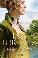 Iny Lorentz: Das goldene Ufer ★★★★