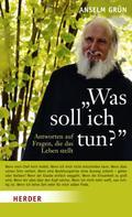 """Anselm Grün: """"Was soll ich tun?"""" ★★★★★"""