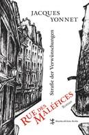 Jacques Yonnet: Rue des Maléfices, Straße der Verwünschungen