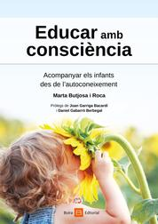Educar amb consciència - Acompanyar els infants des de l'autoconeixement