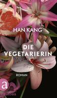 Han Kang: Die Vegetarierin ★★★★
