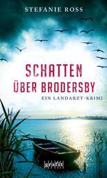 Schatten über Brodersby - Ein Landarzt-Krimi