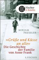 Mirjam Pressler: »Grüße und Küsse an alle« ★★★★
