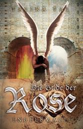 Die Gilde der Rose -Engelsmagie- - Engelsmagie
