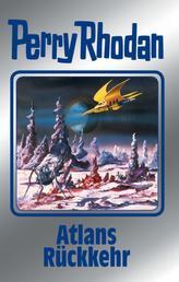 """Perry Rhodan 124: Atlans Rückkehr (Silberband) - 6. Band des Zyklus """"Die Kosmische Hanse"""""""