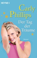 Carly Phillips: Der Tag der Träume ★★★★