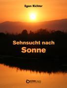 Egon Richter: Sehnsucht nach Sonne