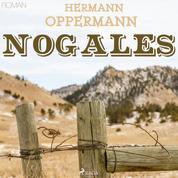 Nogales (Ungekürzt)
