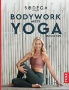 Stefanie Rohr: Bodega Moves® - Bodywork meets Yoga ★★★★★