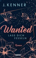 J. Kenner: Wanted (2): Lass dich fesseln ★★★★