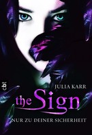 Julia Karr: The Sign - Nur zu deiner Sicherheit ★★★★