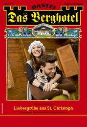 Das Berghotel 232 - Heimatroman - Liebesgrüße aus St. Christoph