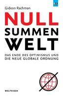 Gideon Rachman: Nullsummenwelt ★★★