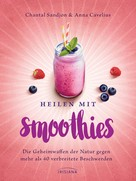 Chantal Sandjon: Heilen mit Smoothies ★★★