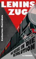 Catherine Merridale: Lenins Zug ★★★★★