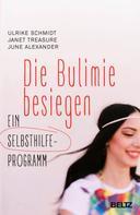Ulrike Schmidt: Die Bulimie besiegen ★★★★