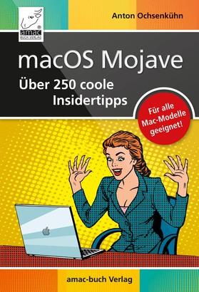 macOS Mojave – Über 250 coole Insidertipps