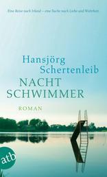 Nachtschwimmer - Roman