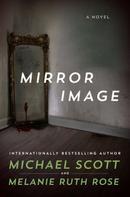 Michael Scott: Mirror Image