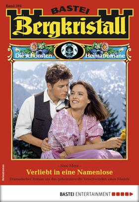 Bergkristall 304 - Heimatroman
