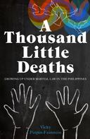 Vicky Pinpin-Feinstein: A Thousand Little Deaths