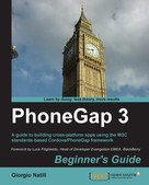 Giorgio Natili: PhoneGap 3 Beginner's Guide