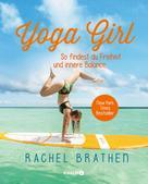 Rachel Brathen: Yoga Girl ★★★★
