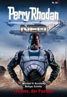 Michael H. Buchholz: Perry Rhodan Neo 89: Tschato, der Panther ★★★★
