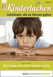 Kinderlachen - Folge 027 - Der Junge, der nicht lächeln wollte
