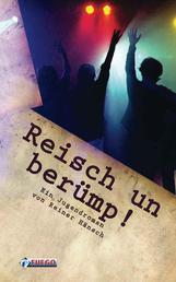 Reisch un berümp! - Ein Jugendroman