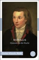 Novalis: Hymnen an die Nacht.