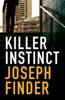 Joseph Finder: Killer Instinct ★★★★