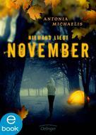 Antonia Michaelis: Niemand liebt November ★★