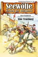 Burt Frederick: Seewölfe - Piraten der Weltmeere 504 ★★★★