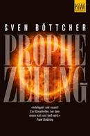 Sven Böttcher: Prophezeiung ★★★★