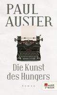 Paul Auster: Die Kunst des Hungers ★★★★★