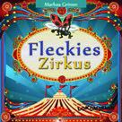 Markus Gimm: Fleckies Zirkus