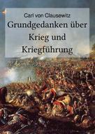 Carl von Clausewitz: Grundgedanken über Krieg und Kriegführung