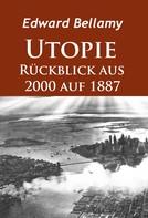Edward Bellamy: Utopie - Rückblick aus 2000 auf 1887