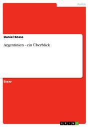 Argentinien - ein Überblick